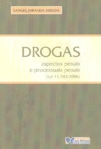 Drogas - Aspectos Penais e Processuais Penais