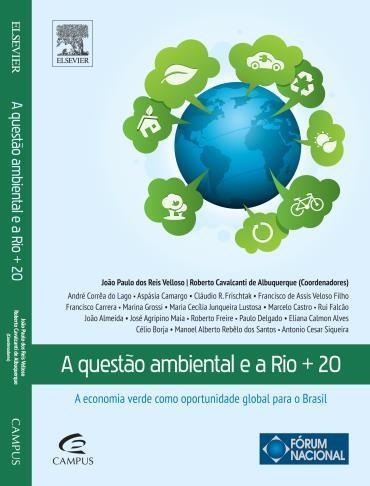 Questão Ambiental e a Rio + 20