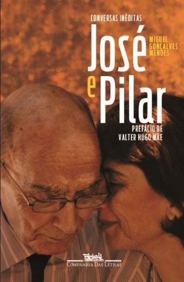 José e Pilar: Conversas Inéditas