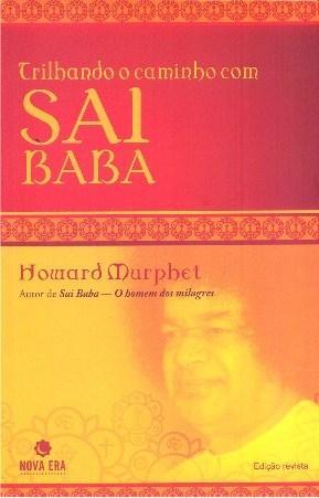 Trilhando o Caminho Com Sai Baba