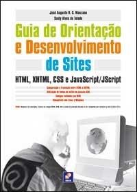 Guia de Orientação e Desenvolvimento de Sites - Html, Xhtml, Css e Javascri
