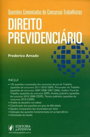 Direito Previdenciário - Questões Comentadas de Concursos Trabalhistas