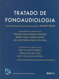 Tratado de Fonoaudiologia - Segunda Edição