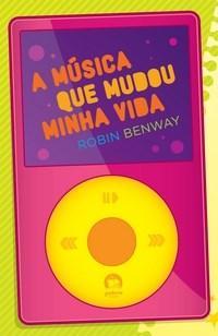 Musica Que Mudou a Minha Vida, A