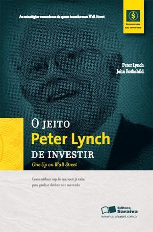 Jeito Peter Lynch Investir, o (2011 - Edição 1)