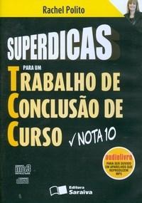Superdicas para um Tcc - Trabalho de Conclusao de Curso Nota - Audiolivr