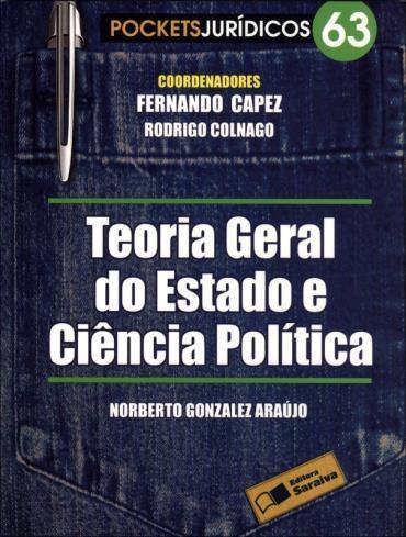 Teoria Geral do Estado e Ciência Politica - Vol.63 - Col. Pockets Juridicos