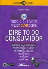 Tudo o Que Você Precisa Ouvir Sobre: Direito do Consumidor - Audiolivro