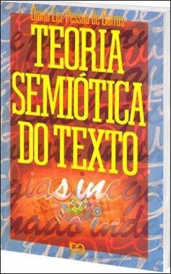 Teoria Semiotica do Texto (2011 - Edição 5)