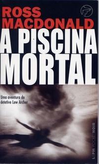 Piscina Mortal, A