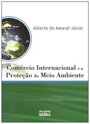Comércio Internacional e a Proteção do Meio Ambiente