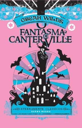 Fantasma de Canterville - Coleção Eternamente Clássicos, O