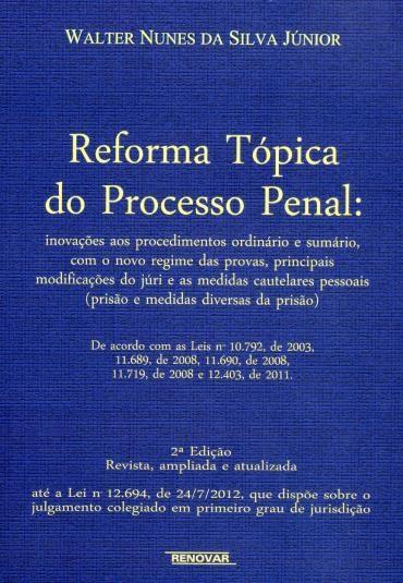 Reforma Tópica do Processo Penal