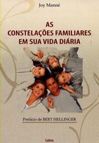 Constelações Familiares em Sua Vida Diária, As
