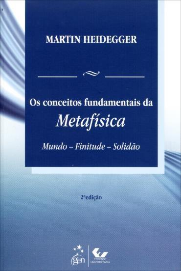 Conceitos Fundamentais da Metafísica: Mundo - Finitude - Solidão, Os