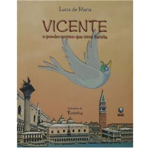 Vicente, o Pombo-correio Que Virou Turista