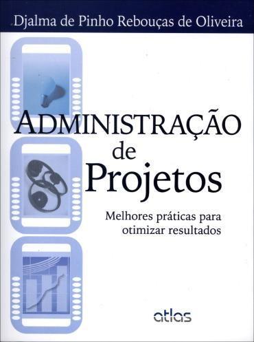 Administração de Projetos: Melhores Práticas para Otimizar Resultados