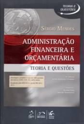 Administração Financeira e Orçamentaria: Questões Comentadas