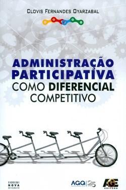 Administração Participativa Como Diferencial Competitivo