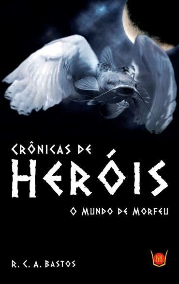 Crônica de Heróis: o Mundo de Morfeu