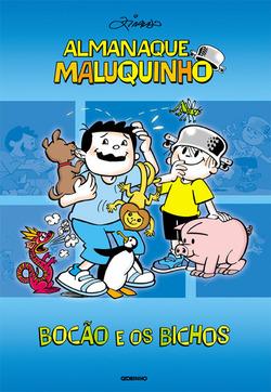 Almanaque Maluquinho - Bocão e os Bichos