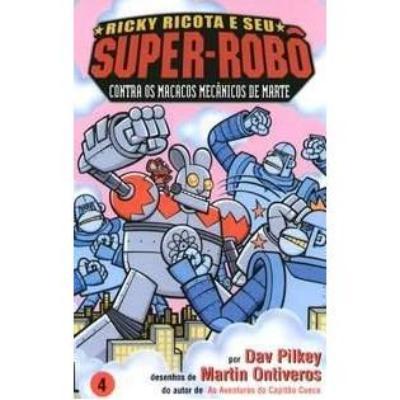 Ricky Ricota e Seu Super Robo Contra os Macac - Volume 4