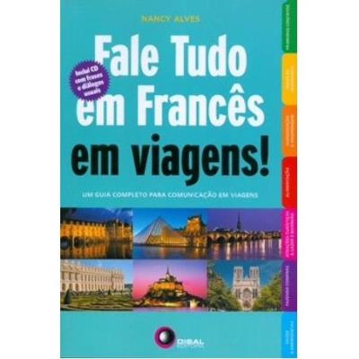 Fale Tudo em Frances em Viagens Com Cd Audio