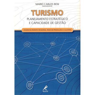 Turismo - Planejamento Estrategico e Capacidade de Gestao