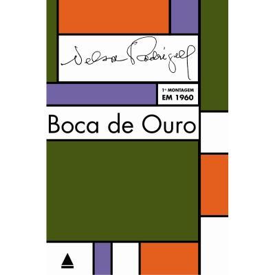 Boca de Ouro - Nelson Rodrigues
