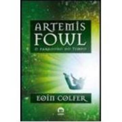Artemis Fowl o Paradoxo do Tempo - Volume 6