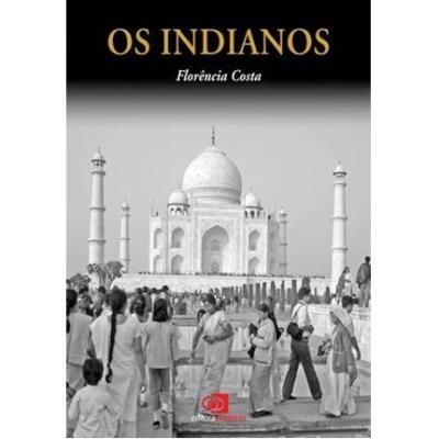 Indianos, Os