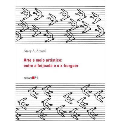 Arte e Meio Artistico: Entre a Feijoada e o X-burguer