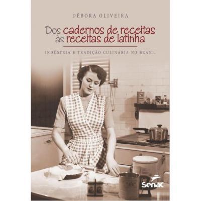Dos Cadernos de Receitas as Receitas de Latinha (2013 - Edição 1)