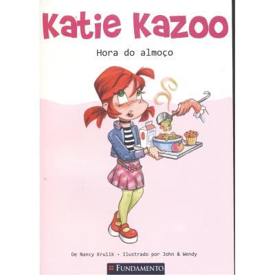 Katie Kazoo: Hora do Almoço (2013 - Edição 1)