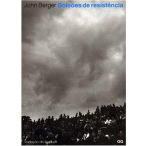 Bolsões de Resistência - John Berger