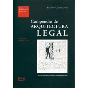 Estudios Universitarios de Arquitectura - Compendio de Arquitectura Legal: Derecho Profesional Y Valoraciones Inmobiliarias