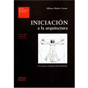 Estudios Universitarios de Arquitectura - Iniciación a La Arquitectura: La Carrera Y El Ejercicio de La Profisión - Volume 04
