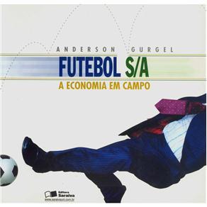 Futebol S/a - a Economia em Campo