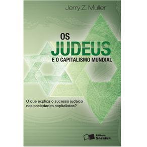 Judeus e o Capitalismo Mundial, Os