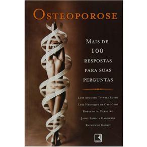 Osteoporose: Mais de 100 Respostas para Suas Pergunta