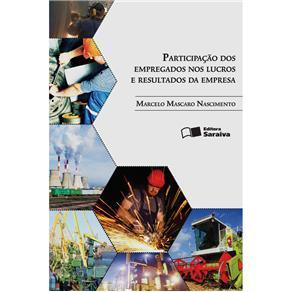 Participação dos Empregados nos Lucros e Resultados da Empresa - Marcelo Mascaro Nascimento