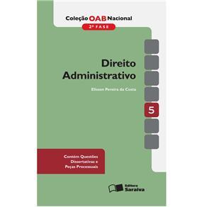 Preparatória para Concursos Jurídicos - Direito Administrativo - Volume 2 - Rodrigo Bordalo