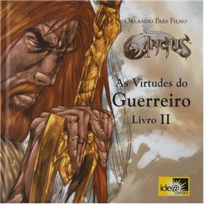 Angus - as Virtudes do Guerreiro - Livro 2 - Orlando Paes Filho
