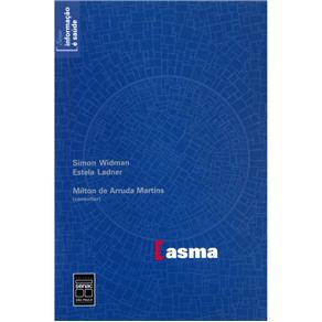 Asma - Simon Widman, Estela Ladner e Milton de Arruda Martins