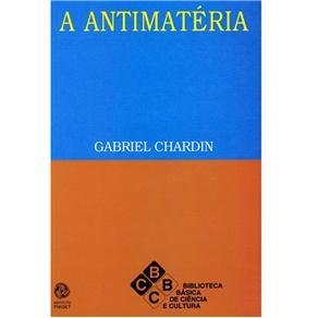 Biblioteca Básica de Ciência e Cultura - a Antimatéria