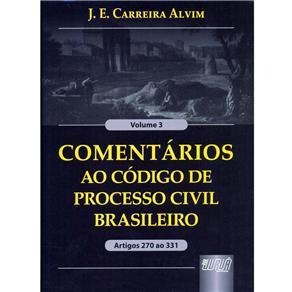 Comentários ao Código de Processo Civil Brasileiro: Volume 3 Artigos 270 ao 331