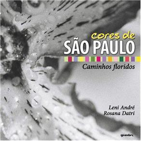 Cores em São Paulo: Caminhos Floridos