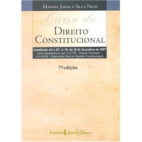 Curso de Direito Constitucional: Atualizado Até a Ec Nº56, de 20 de Dezembro de 2007