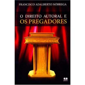 Direito Autoral e os Pregadores