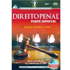Direito Penal: Parte Especial Ii Crimes Contra a Vida - Autor e Narrador Luiz Henrique M. Dias - Cd de Audiolivro